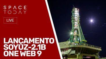 LANÇAMENTO SOYUZ-2.1B - ONE WEB 9 - AO VIVO