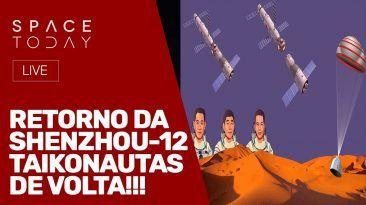 RETORNO SHENZHOU-12 - TAIKONAUTAS DE VOLTA!!! - AO VIVO