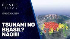 TSUNAMI NO BRASIL? NÃO!!!!