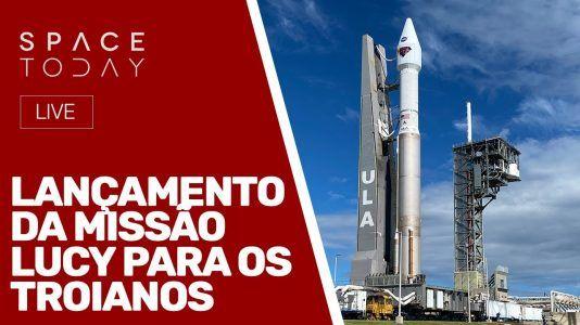LANÇAMENTO DA MISSÃO LUCY PARA OS TROIANOS - AO VIVO